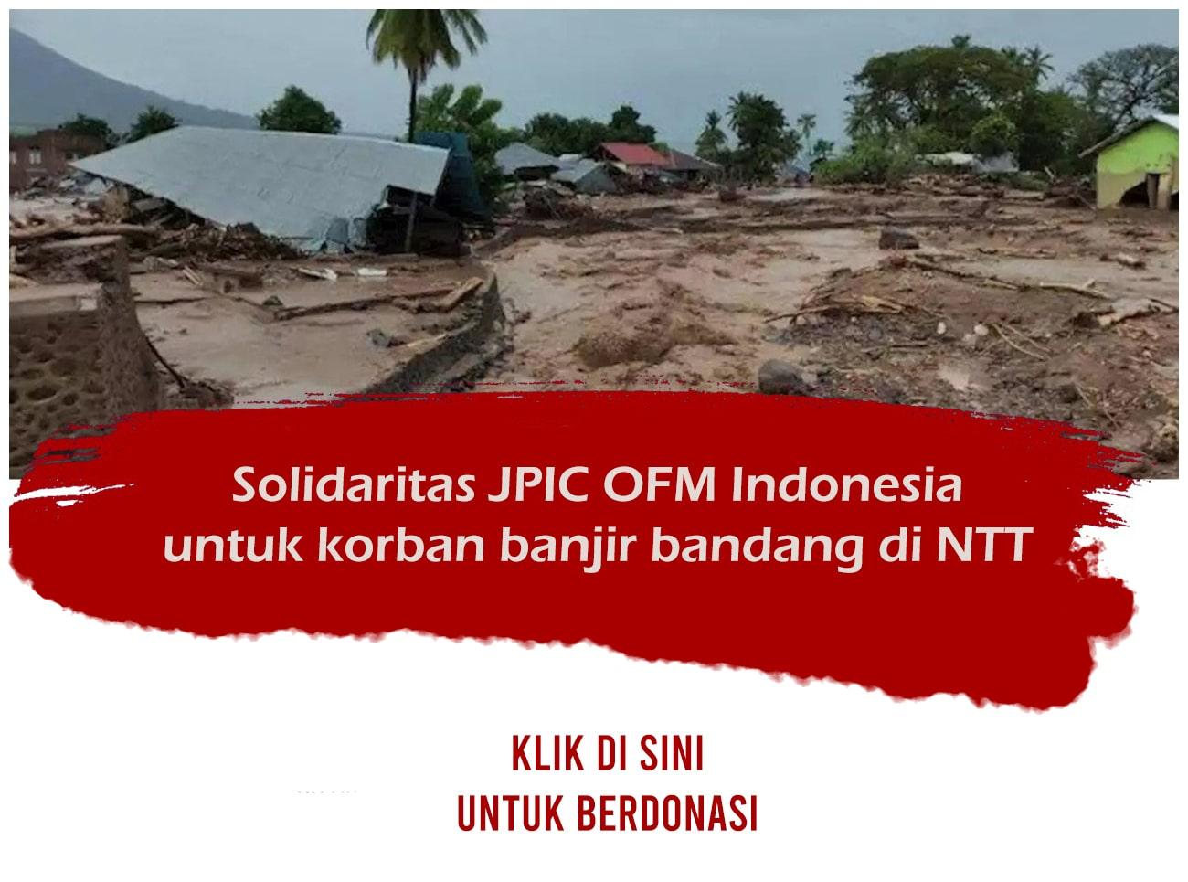 Solidaritas JPIC OFM Inonesia untuk bencana di NTT
